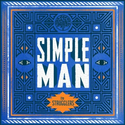 The Strugglers Simple Man cd