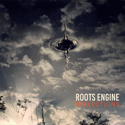 Roots Engine Reflections cd